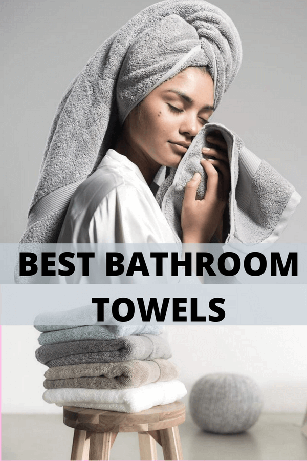 best bathroom towels